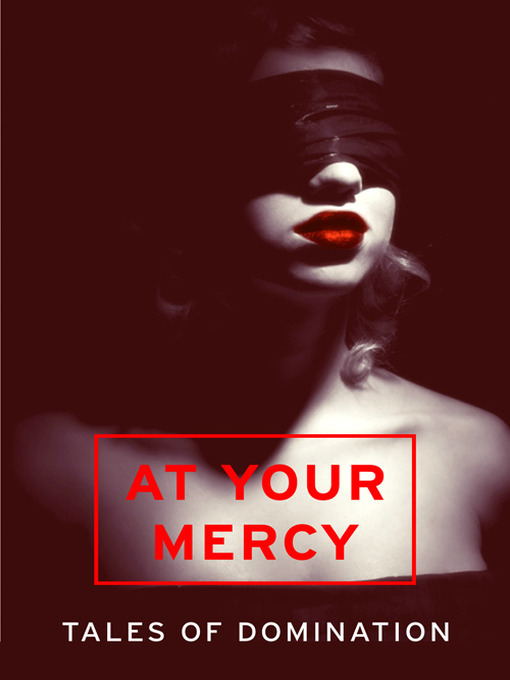At Your Mercy (eBook): Tales of Domination